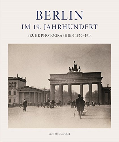 Berlin Photographs from the 19th century