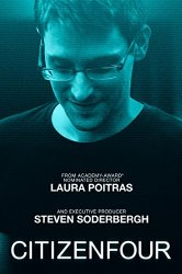 Citizenfour: an Edward Snowden Documentary