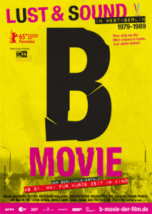 B-Movie West-Berlin Lust-Sound 1979-1989