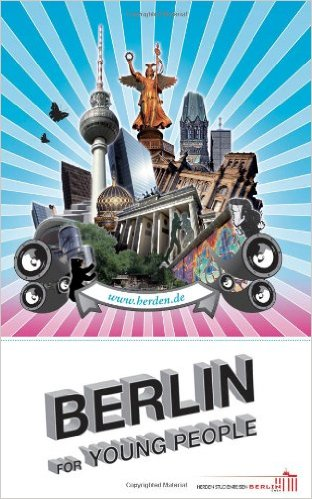 Berlin for Young People Travel Guide