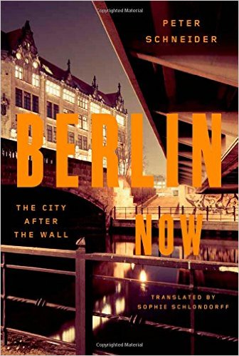 City Guide Berlin Now: The City After the Wall