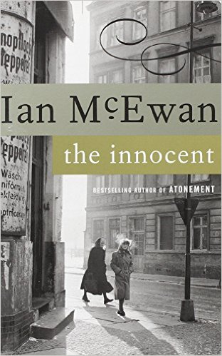 Berlin books: The Innocent- A Novel by Ian McEwan