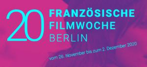 French Film Week Berlin – 20. Französische Filmwoche