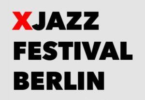 XJazz Festival Berlin 2021