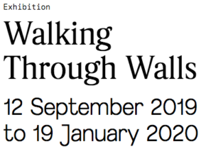 Walking Through Walls Exhibition.Berlin