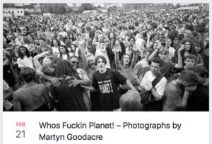 Whos Fuckin Planet – Photographs Martyn Goodacre