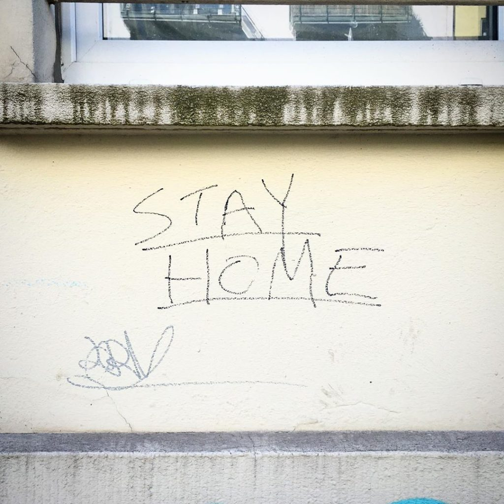 Stay Home - Berlin writing on the Wall